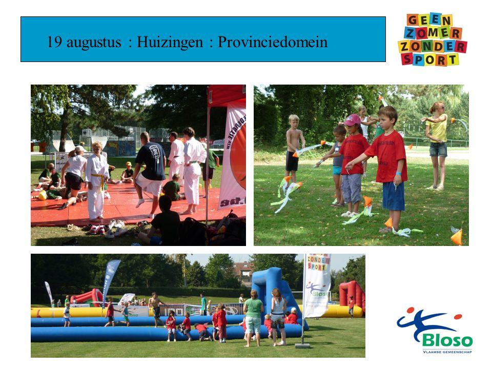 19 augustus : Huizingen : Provinciedomein