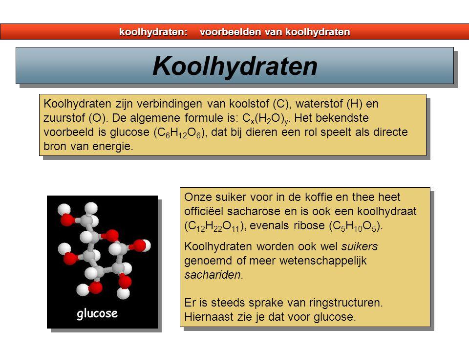 koolhydraten: voorbeelden van koolhydraten Koolhydraten zijn verbindingen van koolstof (C), waterstof (H) en zuurstof (O). De algemene formule is: C x
