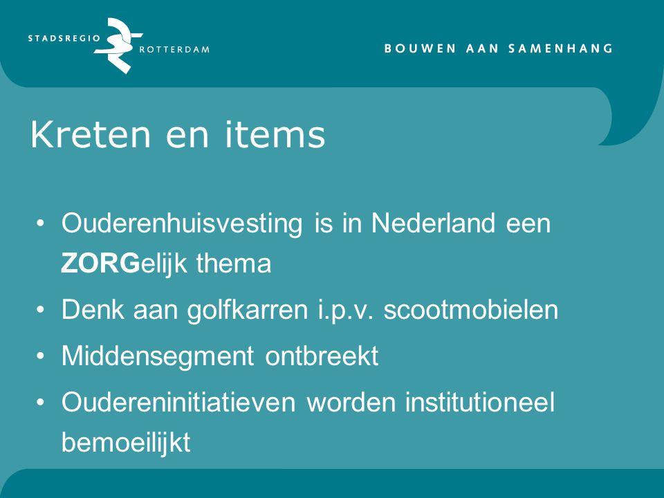 Ouderenhuisvesting is in Nederland een ZORGelijk thema Denk aan golfkarren i.p.v.