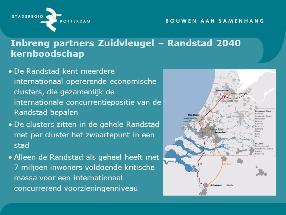 Inbreng partners Zuidvleugel – Randstad 2040 kernboodschap De Randstad kent meerdere internationaal opererende economische clusters, die gezamenlijk d