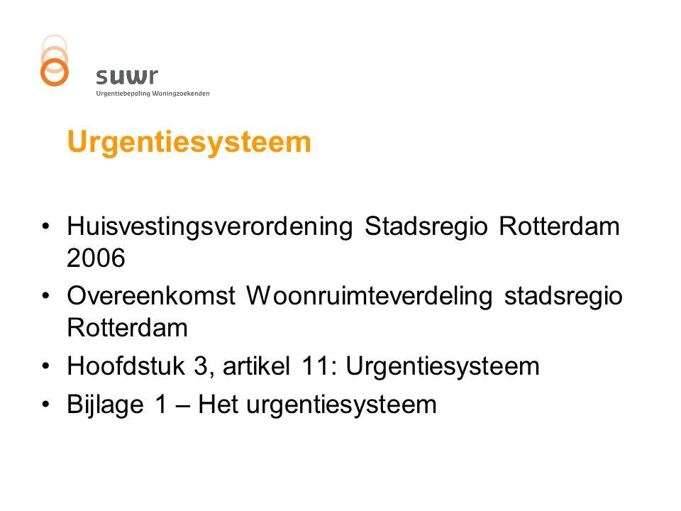 Hoofdstuk 1Algemeen De hoofdlijn van het urgentiesysteem is als volgt: In alle gemeenten van de Stadsregio Rotterdam worden dezelfde, in hoofdstuk 3 uitgewerkte gronden voor de urgentietoekenning gehanteerd.