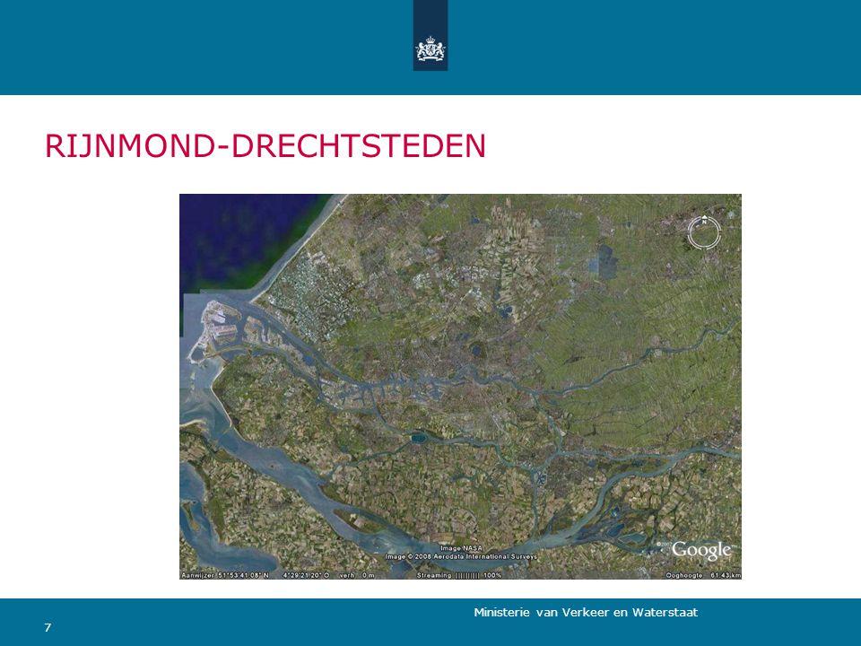 Ministerie van Verkeer en Waterstaat 7 RIJNMOND-DRECHTSTEDEN
