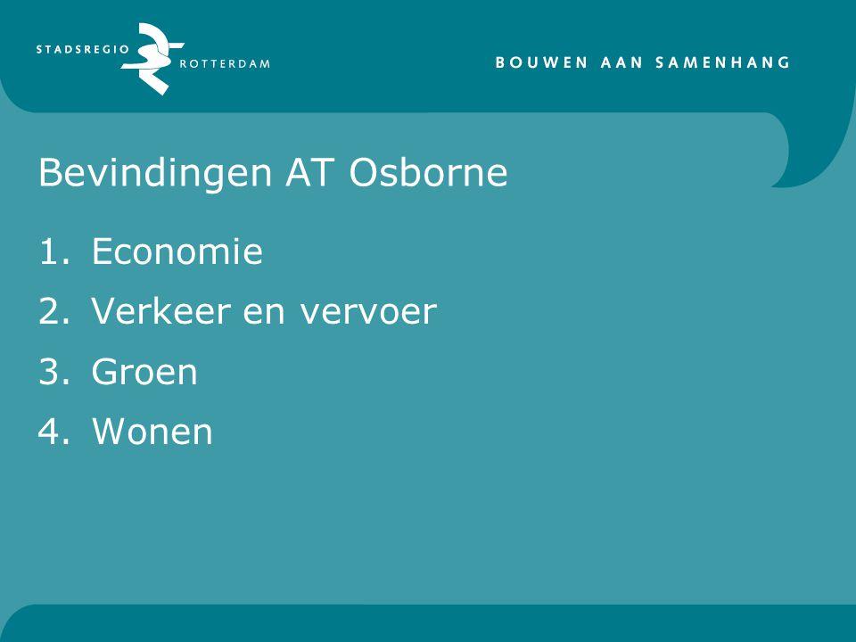 Bevindingen AT Osborne 1.Economie 2.Verkeer en vervoer 3.Groen 4.Wonen