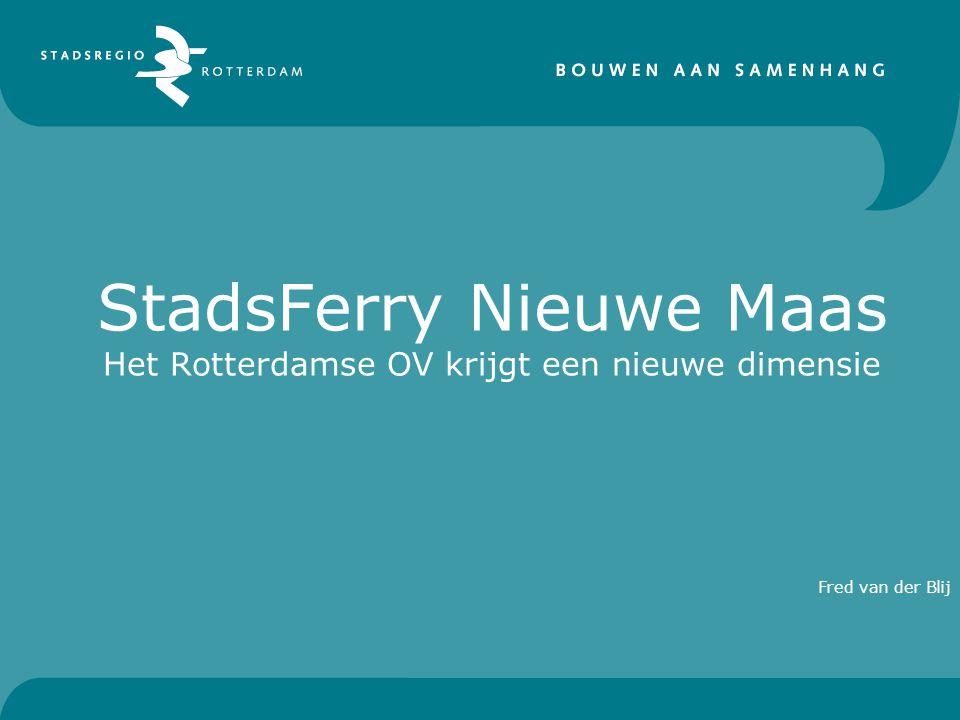 StadsFerry Nieuwe Maas Het Rotterdamse OV krijgt een nieuwe dimensie Fred van der Blij