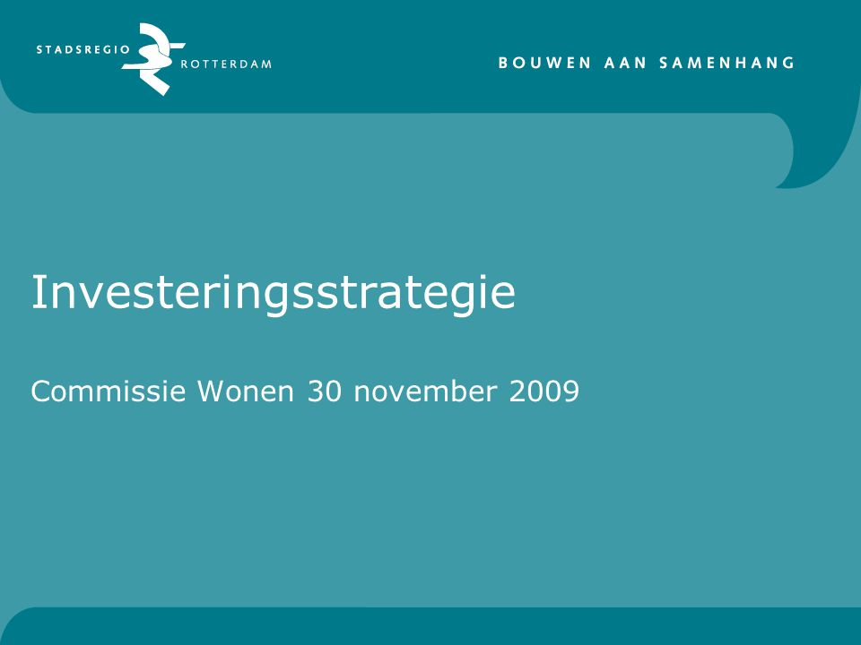 Investeringsstrategie Commissie Wonen 30 november 2009