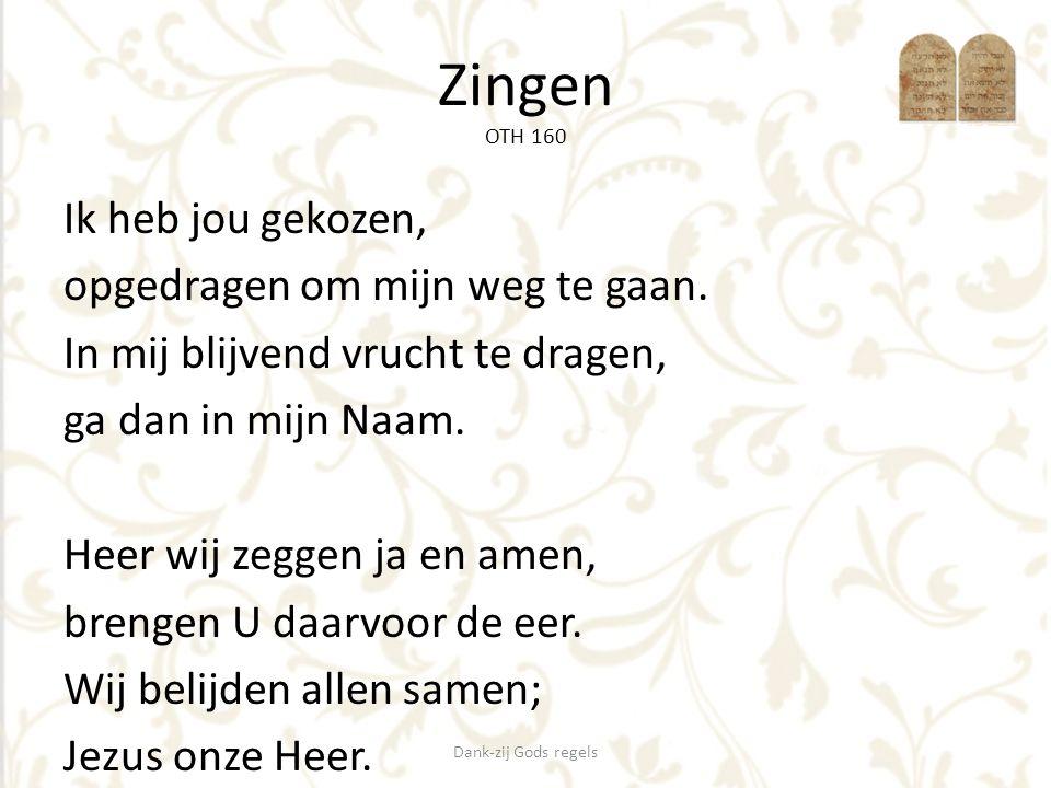 Zingen OTH 394 De Heer is mijn Herder, Hij is alles wat ik nodig heb.