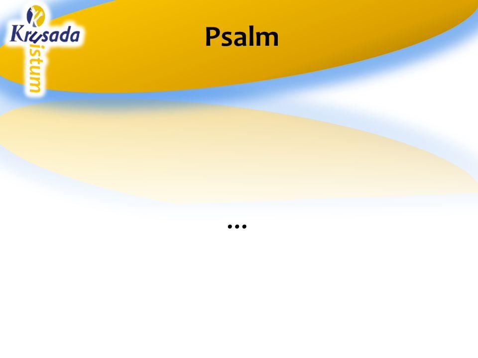 … Psalm