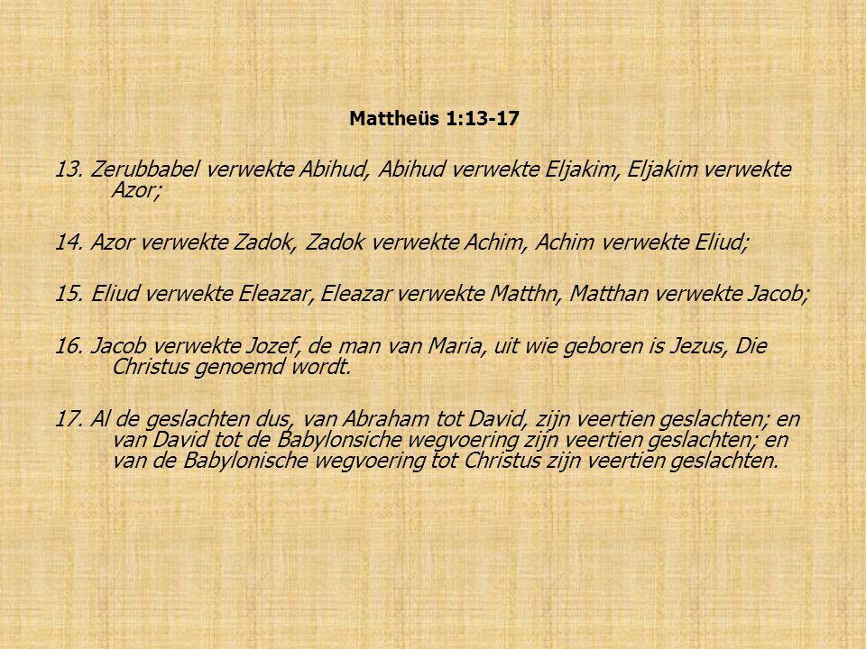 Mattheüs 1:13-17 13.