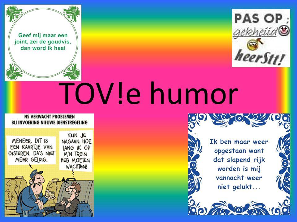 TOV!e humor