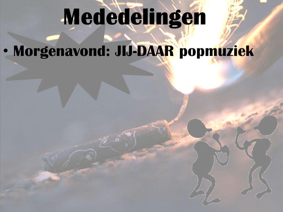 Mededelingen Morgenavond: JIJ-DAAR popmuziek