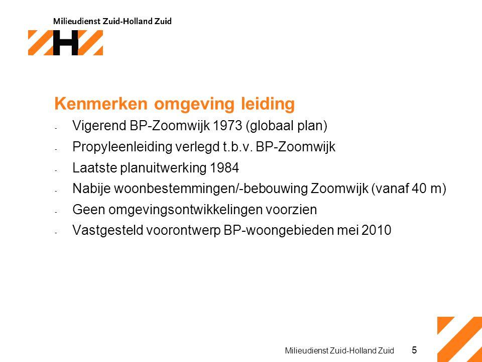 5 Milieudienst Zuid-Holland Zuid Kenmerken omgeving leiding - Vigerend BP-Zoomwijk 1973 (globaal plan) - Propyleenleiding verlegd t.b.v. BP-Zoomwijk -