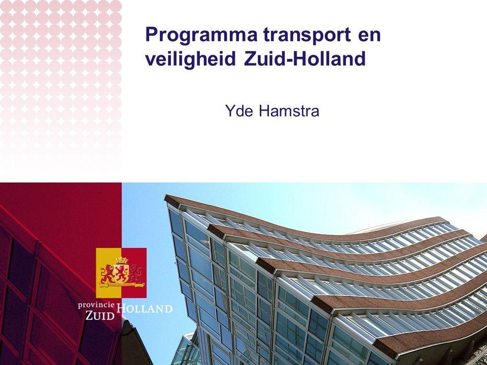 Programma transport en veiligheid Zuid-Holland Yde Hamstra