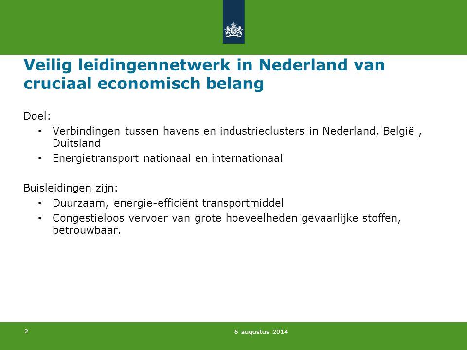 2 Veilig leidingennetwerk in Nederland van cruciaal economisch belang Doel: Verbindingen tussen havens en industrieclusters in Nederland, België, Duit