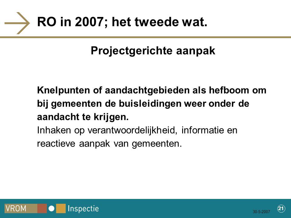 30-5-2007 21 RO in 2007; het tweede wat.