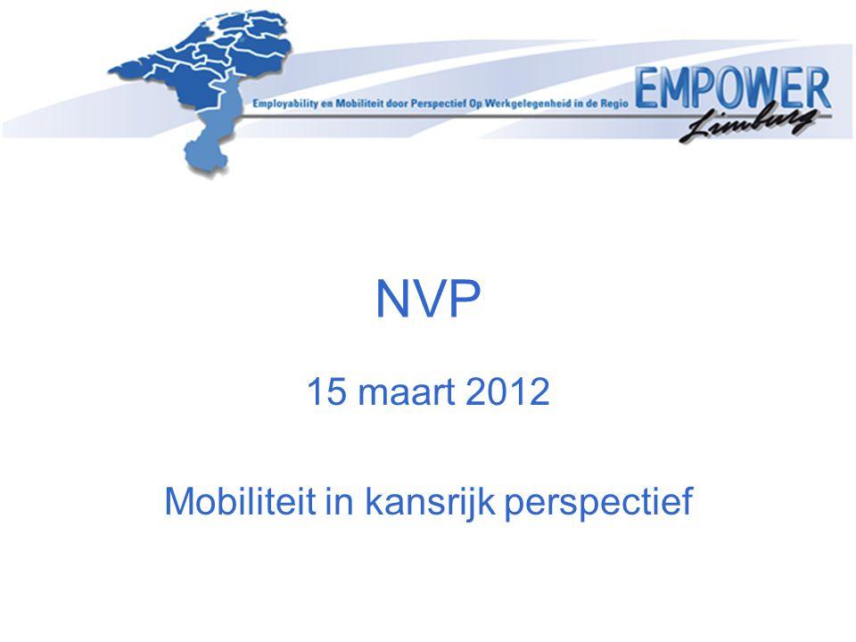 NVP 15 maart 2012 Mobiliteit in kansrijk perspectief