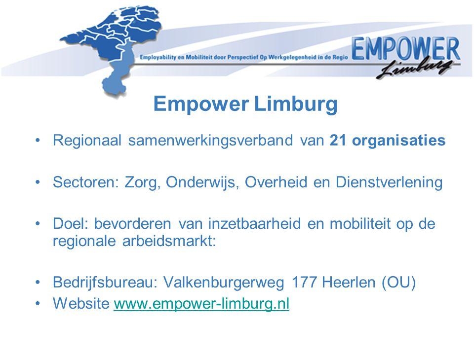 Zijinstroom in de zorg Opzet van het project UWV, Empower Limburg en zorgsector presenteren Project Zijinstroom in de zorg Stap 1: durf te kiezen (de kans om je hart te volgen) Stap 2: kijk welke sector het beste bij je past (zorgnavigator) Stap 3: durf eens te proeven hoe het is (zorgexperience) Stap 4: onderzoek of je geschikt bent(HR-organiser en adviesgesprek) Stap 5: kijk wat je nog nodig hebt aan kwalificaties (EVC) Stap 6: maatwerk opleidingen: functionele kwalificaties leren in combinatie met praktijkervaring (modulair; verkorte opleidingen MBO/HBO) Stap 7: een gegarandeerde baan