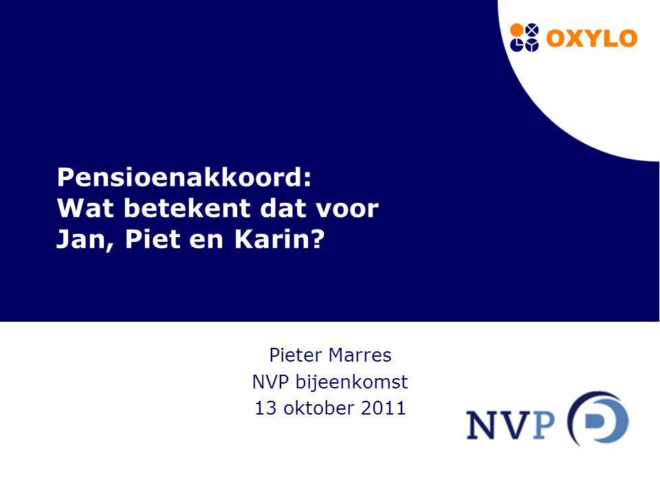 1 Pensioenakkoord: Wat betekent dat voor Jan, Piet en Karin.