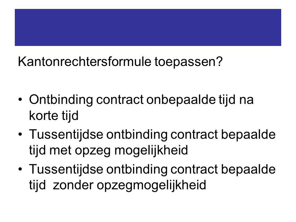 Kantonrechtersformule toepassen.