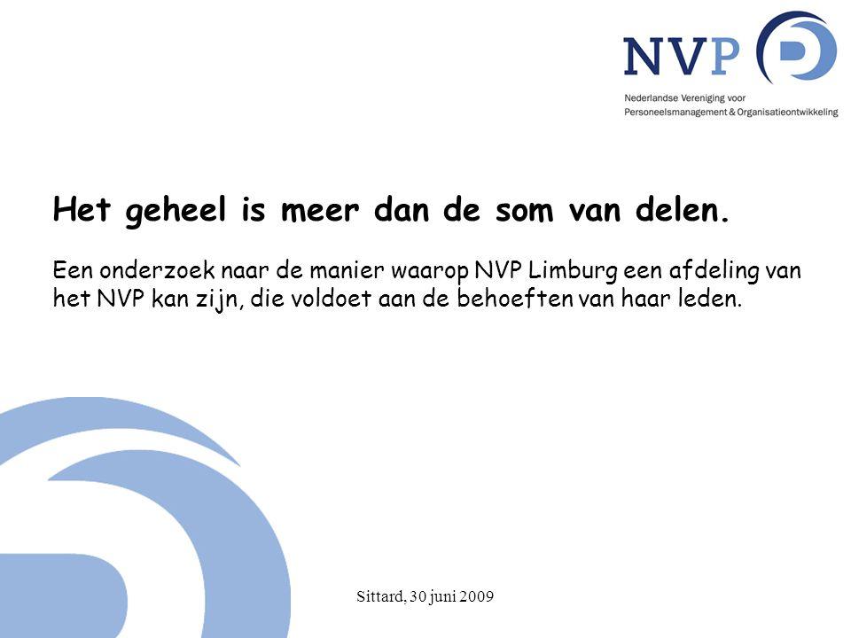Sittard, 30 juni 2009 Nederlandse Vereniging voor Personeelsmanagement en Organisatieontwikkeling