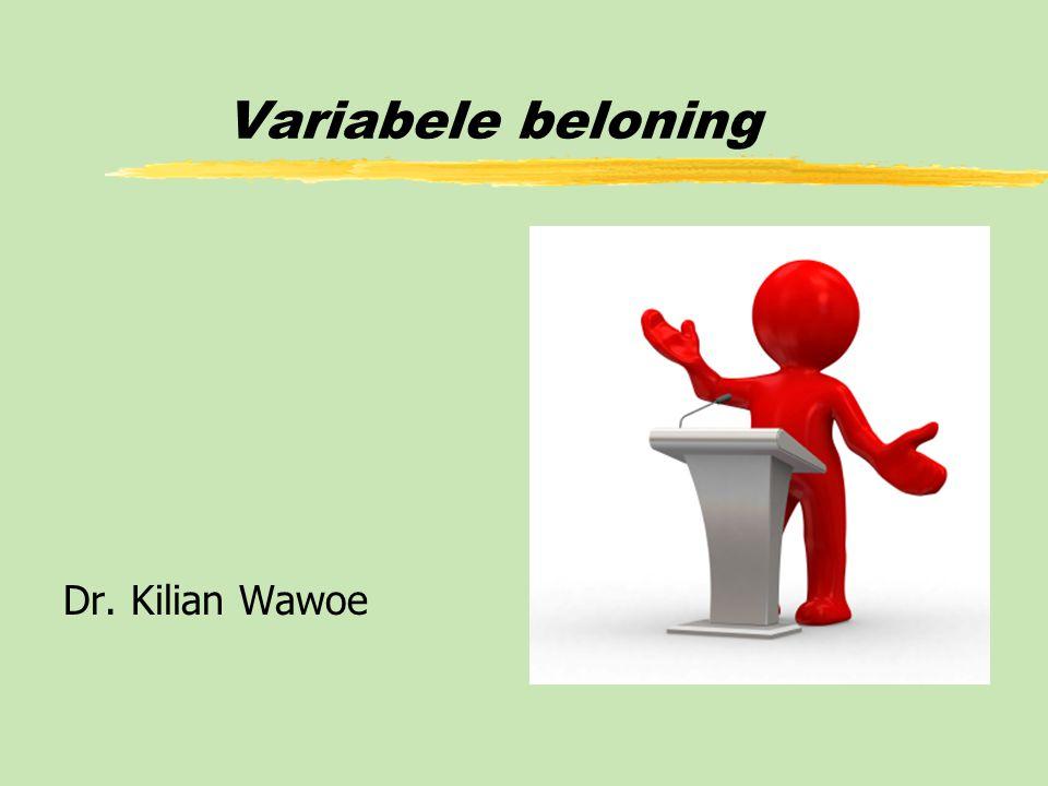 Dr. Kilian Wawoe Variabele beloning