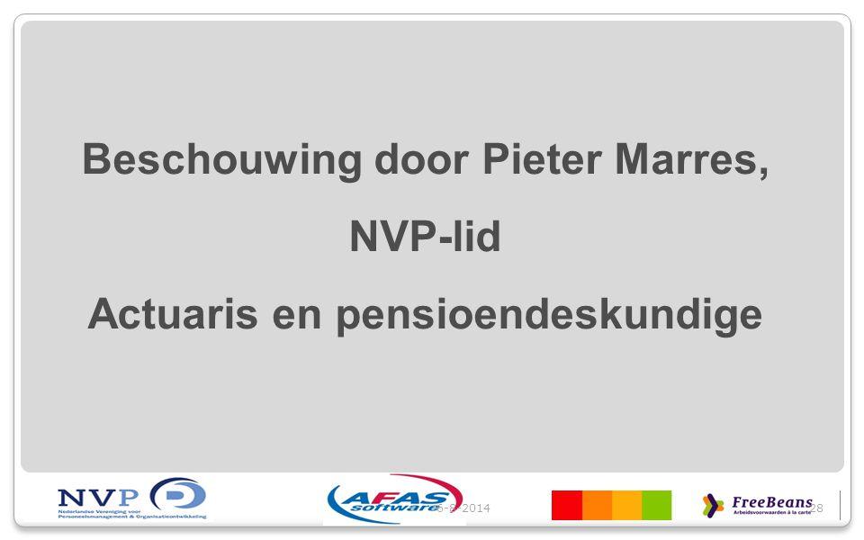 6-8-201428 Beschouwing door Pieter Marres, NVP-lid Actuaris en pensioendeskundige