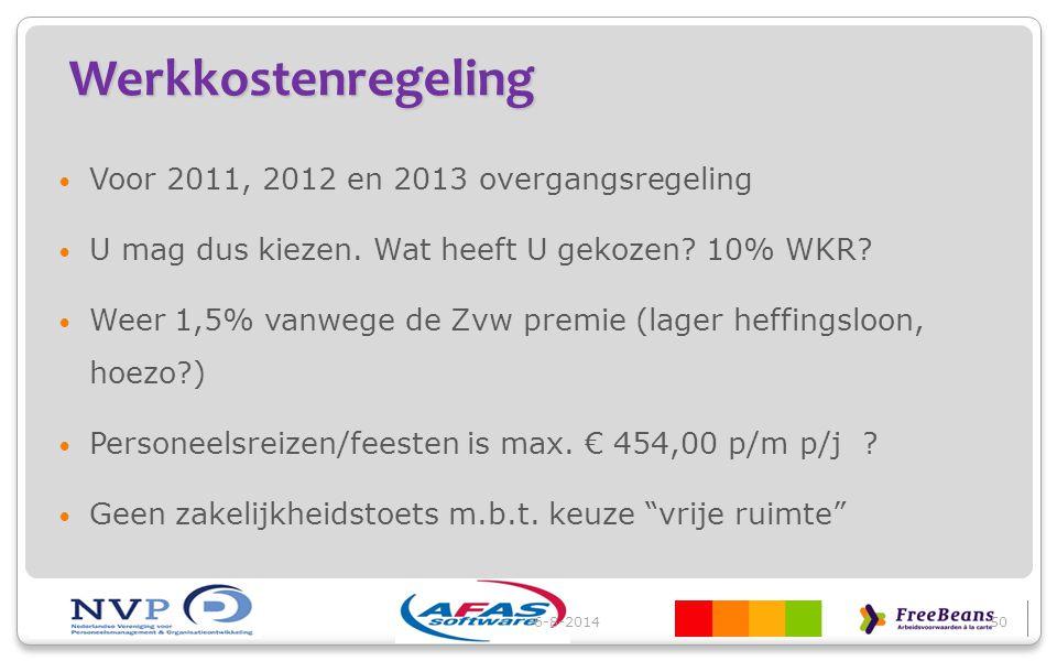 Werkkostenregeling Voor 2011, 2012 en 2013 overgangsregeling U mag dus kiezen. Wat heeft U gekozen? 10% WKR? Weer 1,5% vanwege de Zvw premie (lager he