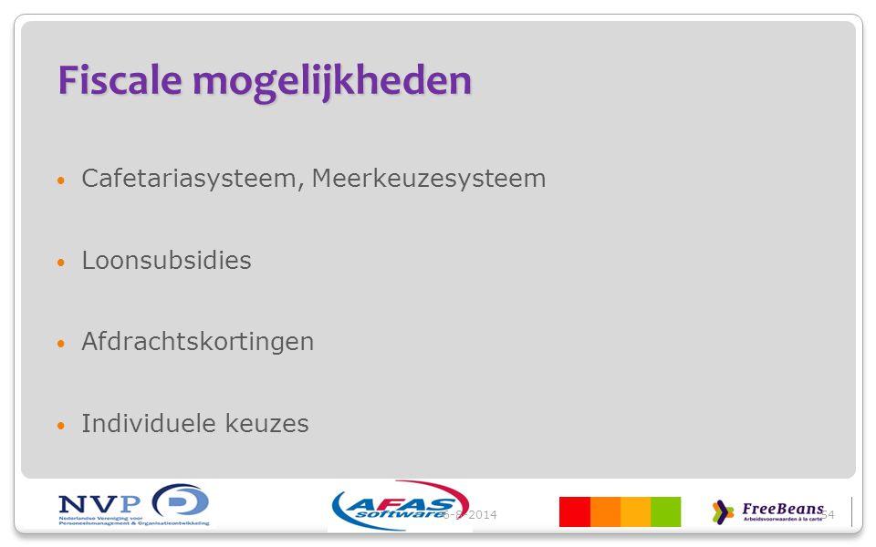 Fiscale mogelijkheden Cafetariasysteem, Meerkeuzesysteem Loonsubsidies Afdrachtskortingen Individuele keuzes 6-8-201454