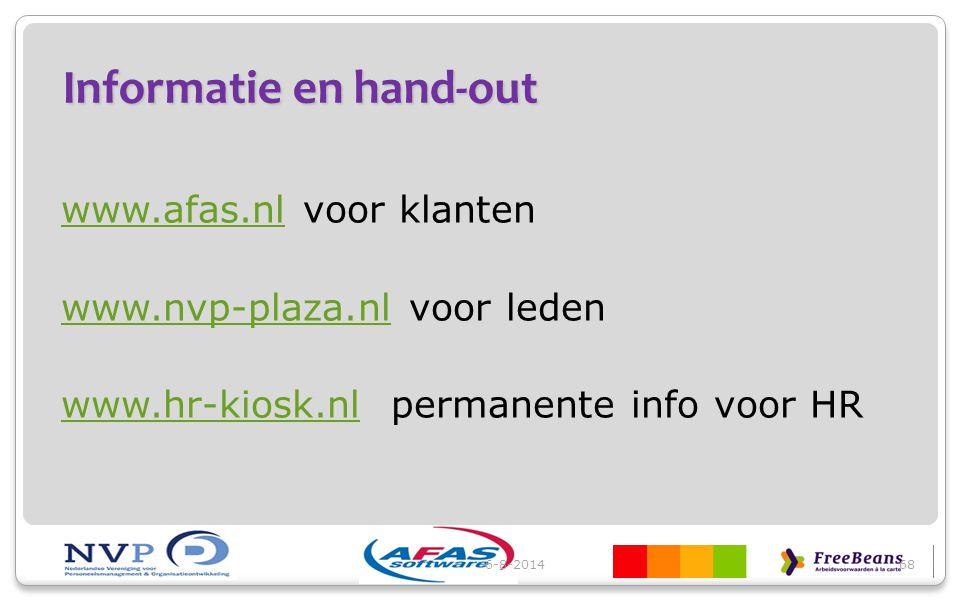 Informatie en hand-out www.afas.nlwww.afas.nl voor klanten www.nvp-plaza.nlwww.nvp-plaza.nl voor leden www.hr-kiosk.nlwww.hr-kiosk.nl permanente info
