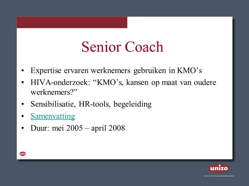 """Senior Coach Expertise ervaren werknemers gebruiken in KMO's HIVA-onderzoek: """"KMO's, kansen op maat van oudere werknemers?"""" Sensibilisatie, HR-tools,"""