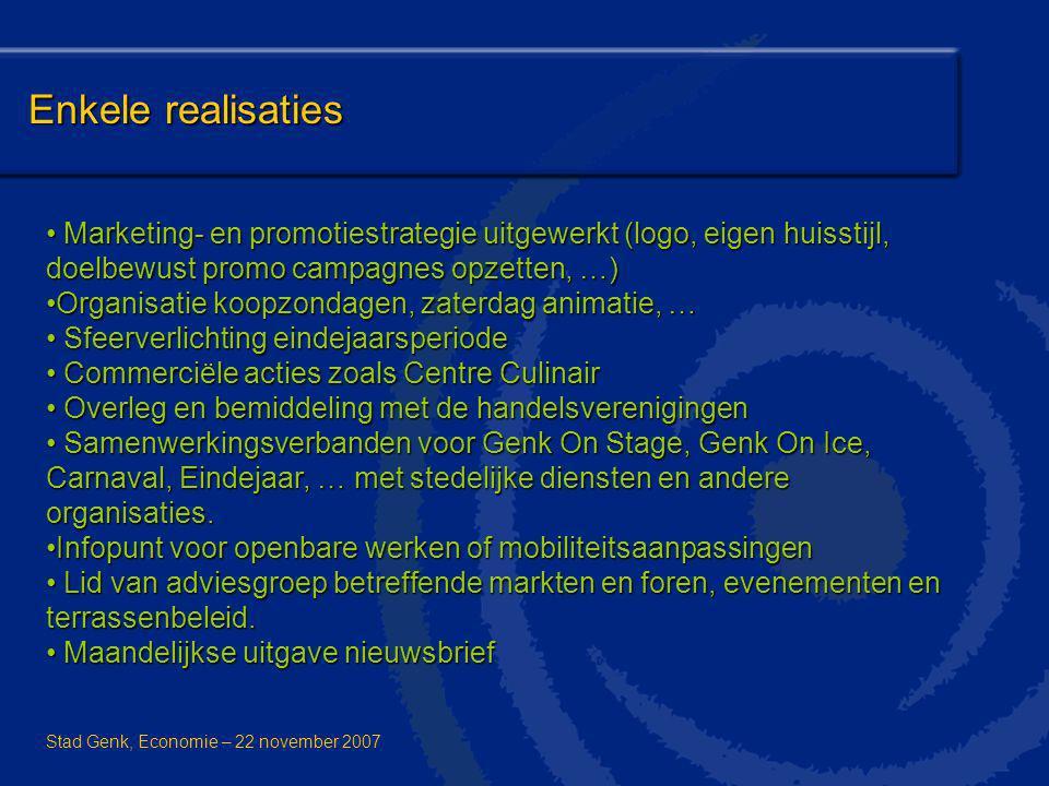Enkele realisaties Marketing- en promotiestrategie uitgewerkt (logo, eigen huisstijl, doelbewust promo campagnes opzetten, …) Marketing- en promotiest