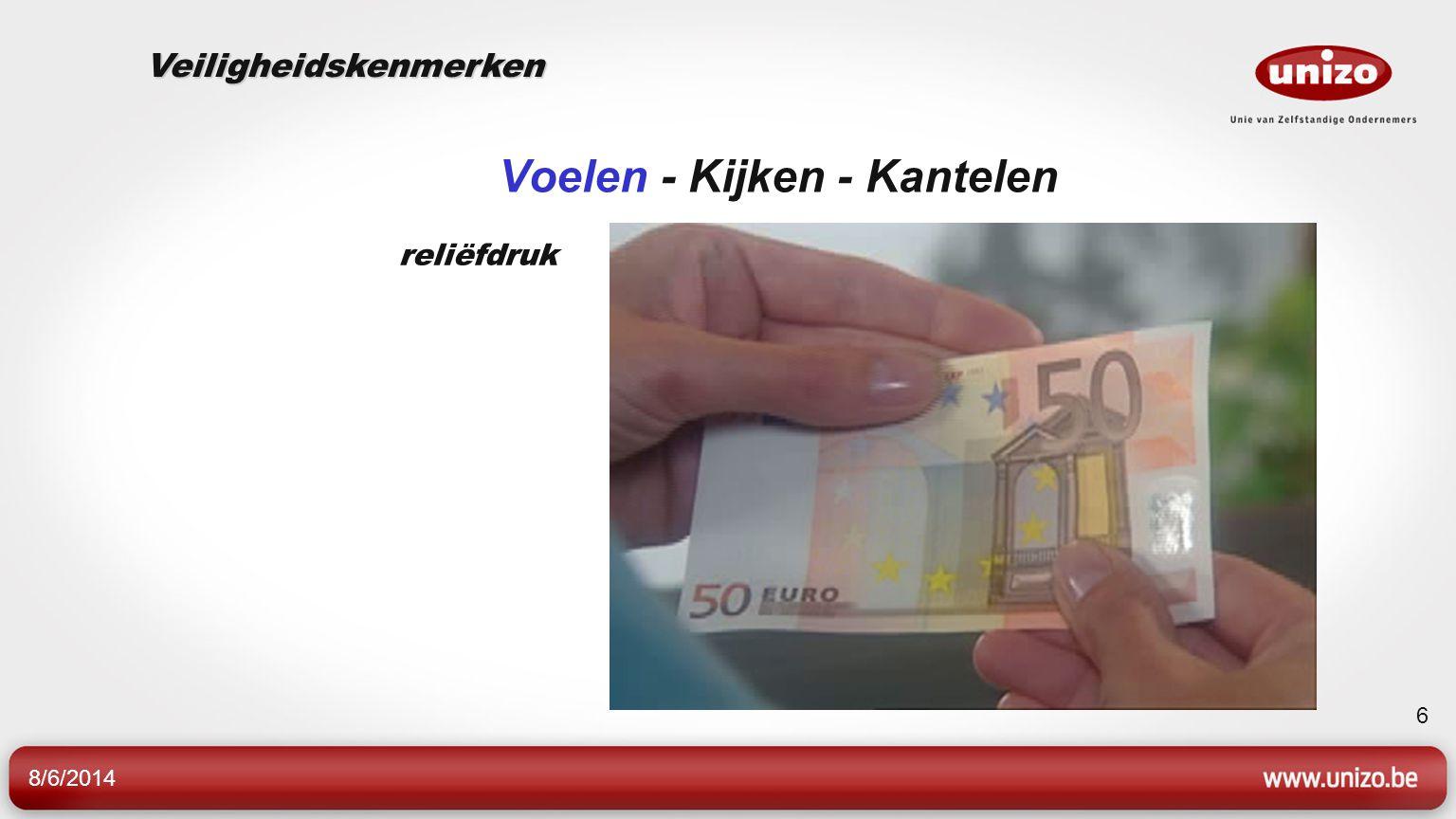 8/6/2014 6 Voelen - Kijken - Kantelen reliëfdruk Veiligheidskenmerken