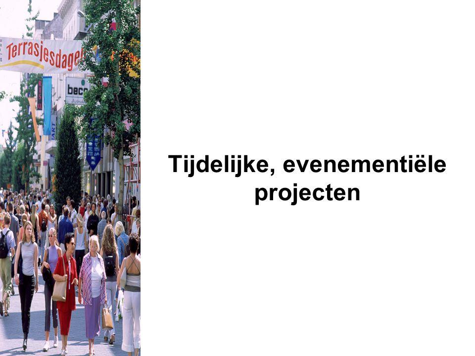 Tijdelijke, evenementiële projecten