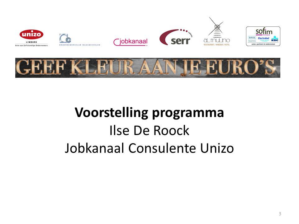 3 Voorstelling programma Ilse De Roock Jobkanaal Consulente Unizo