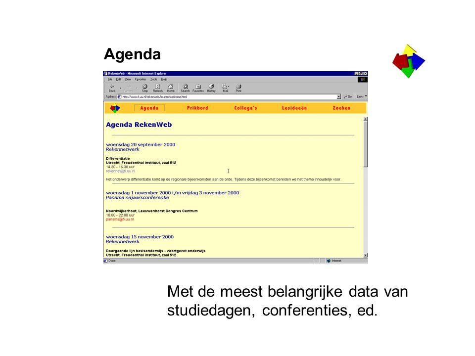 Agenda Met de meest belangrijke data van studiedagen, conferenties, ed.