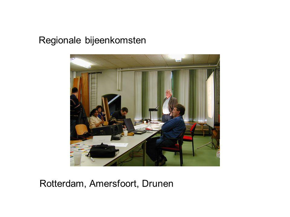 Regionale bijeenkomsten Rotterdam, Amersfoort, Drunen