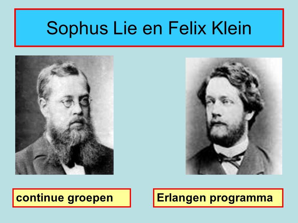 Sophus Lie en Felix Klein continue groepenErlangen programma