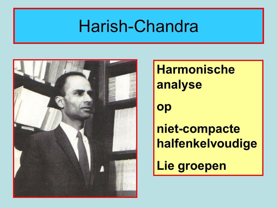 Harish-Chandra Harmonische analyse op niet-compacte halfenkelvoudige Lie groepen