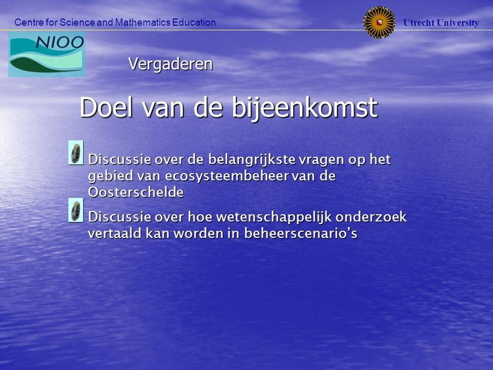 Utrecht University Centre for Science and Mathematics Education Vergaderen Belangrijk voor RIKZ (Rijks Instituut voor Kust en Zee) In welke mate kunnen we de mosselkweek laten toenemen In welke mate kunnen we de mosselkweek laten toenemen zonder negatieve effecten op de biodiversiteit.