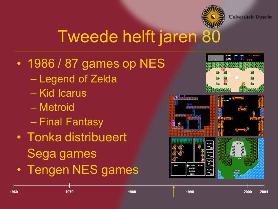 196020041980197019902000 Tweede helft jaren 80 1986 / 87 games op NES –Legend of Zelda –Kid Icarus –Metroid –Final Fantasy Tonka distribueert Sega games Tengen NES games