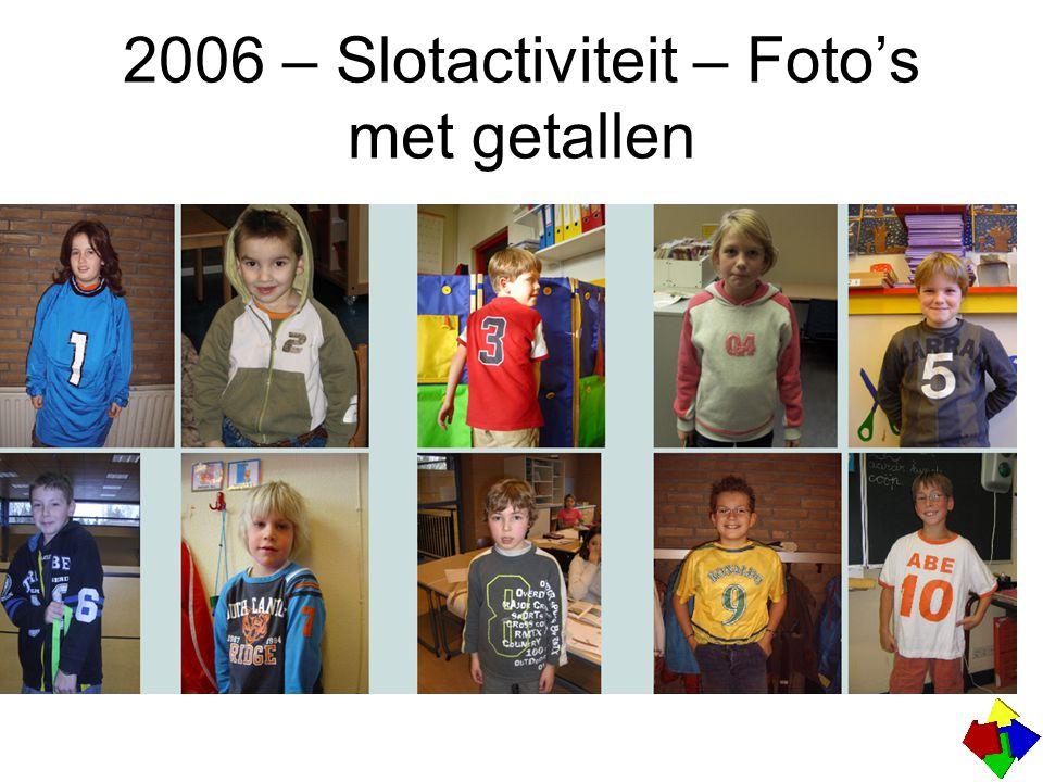 2006 – Slotactiviteit – Foto's met getallen