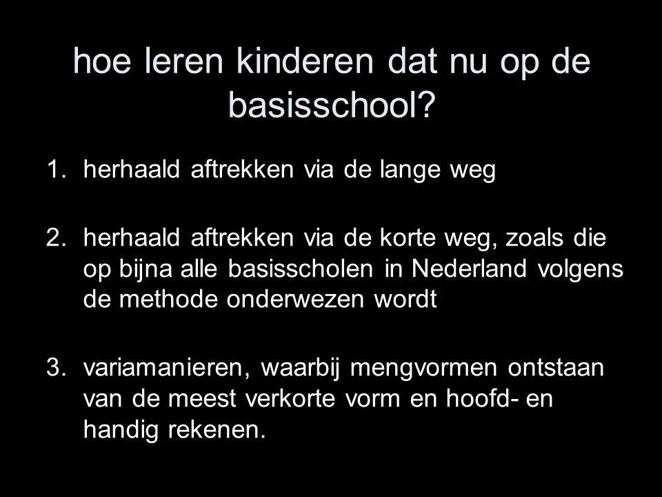 hoe leren kinderen dat nu op de basisschool.