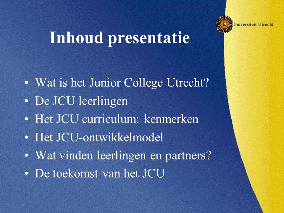 Inhoud presentatie Wat is het Junior College Utrecht.