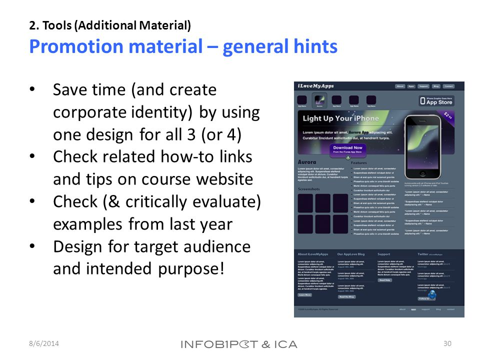 2. Tools (Additional Material) Promotion material – general hints 8/6/201430 Save time (and create corporate identity) by using one design for all 3 (