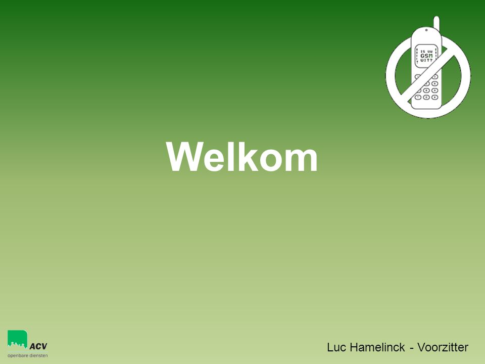 Welkom Luc Hamelinck - Voorzitter