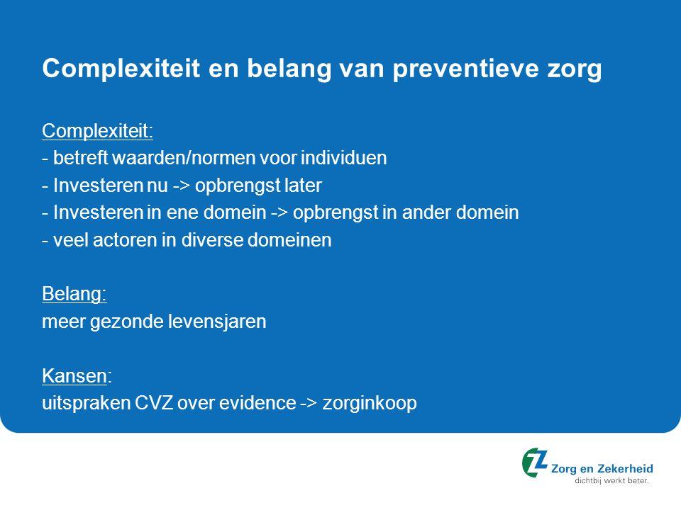 Toekomst: JOGG -> Gezonde Gemeente Uitbreiding doelgroep Uitbreiding preventiethema's (VWS)