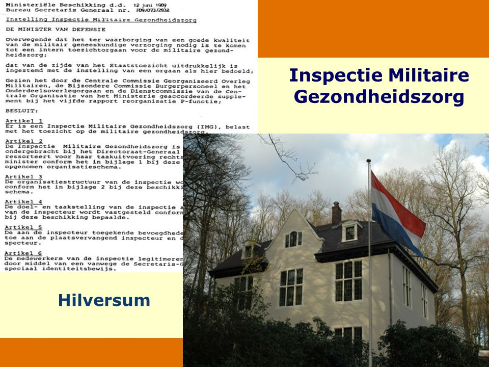 Ministerie van Defensie 6 augustus 2014 Inspectie Militaire Gezondheidszorg Hilversum