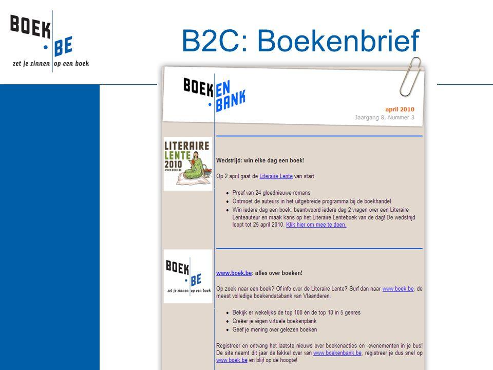  Lezer kan intekenen op maandelijkse e-nieuwsbrief  Via mail op de hoogte van de nieuwe boeken  Gepersonaliseerd: keuze tussen  13 hoofdrubrieken  60 subrubrieken  Vandaag: ca.