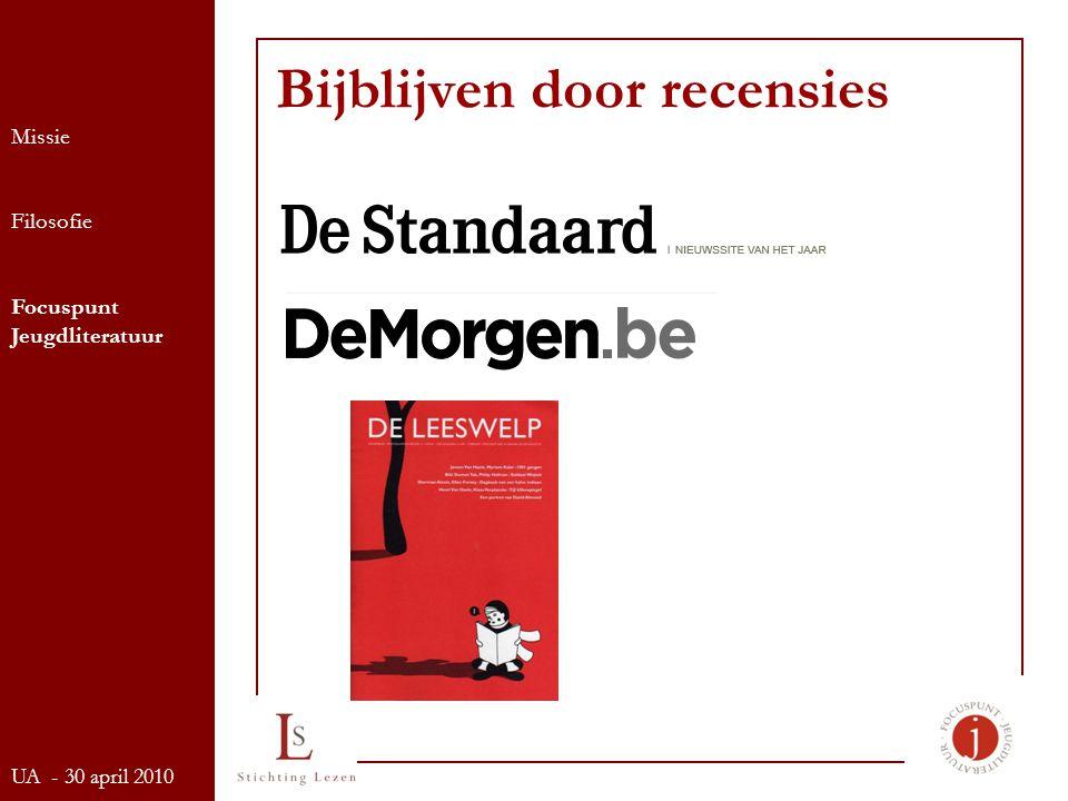 Bijblijven door recensies Missie Filosofie Focuspunt Jeugdliteratuur UA - 30 april 2010