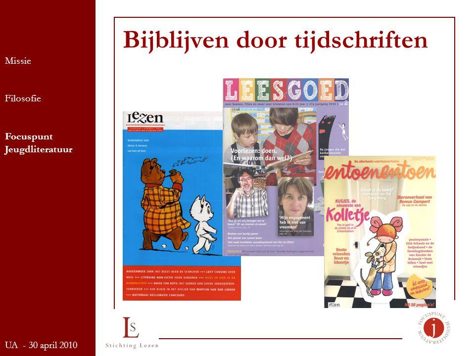 Bijblijven door tijdschriften Missie Filosofie Focuspunt Jeugdliteratuur UA - 30 april 2010
