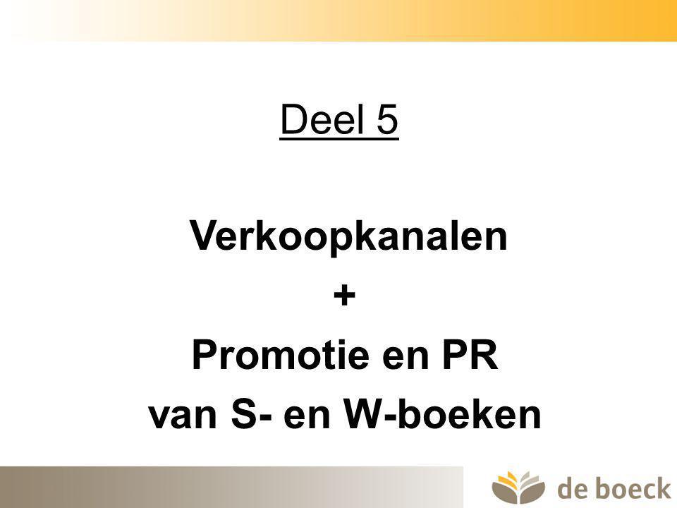 39 Deel 5 Verkoopkanalen + Promotie en PR van S- en W-boeken